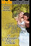 Fierce Eden (The Louisiana History Collection Book 1)