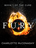 Fury: Book One of The Cure (Omnibus Edition)