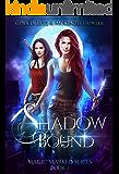 Shadow Bound (Magic Marked Book 1)