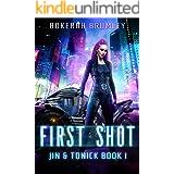First Shot (Jin & Tonick Book 1)