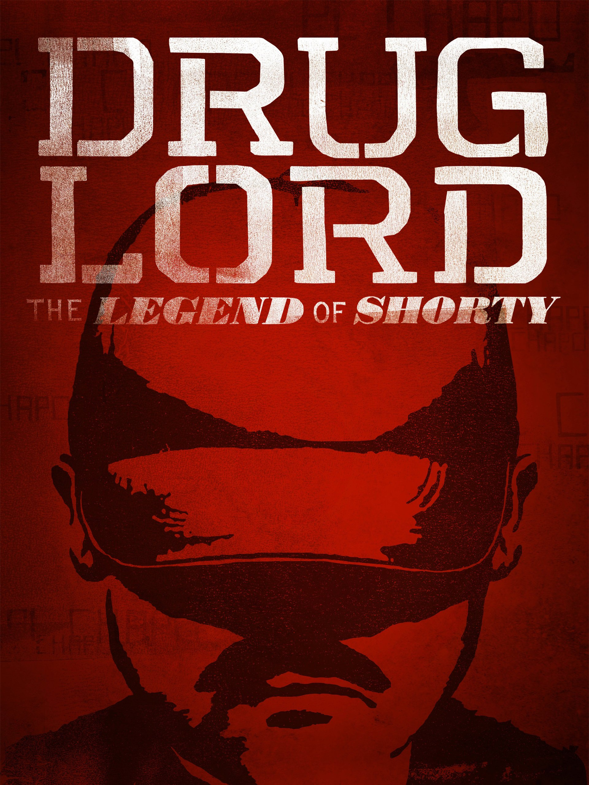 Amazon com: Watch Drug Lord: The Legend of Shorty | Prime Video