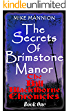 The Secrets of Brimstone Manor (Bill Blackthorne Book 1)