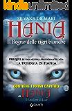 Hania. Il Regno delle tigri bianche (La trilogia di Hania Vol. 0)