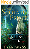 The Solitaire Prince