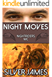 Night Moves (Nightriders MC Book 2)