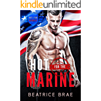 Hot for the Marine: A Curvy Woman Military Romance (Hot for Heroes Book 1)