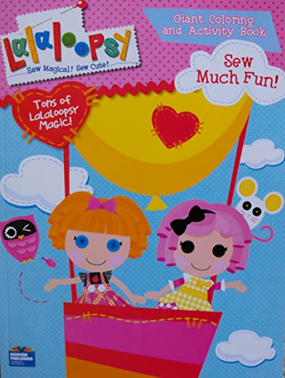 Lalaloopsy Giant Coloring and Activity Book - Sew Much Fun!