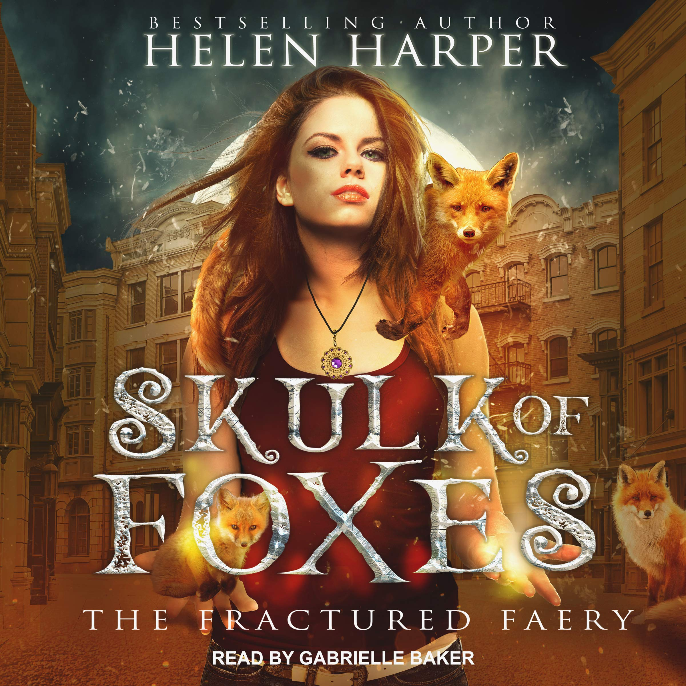Skulk of Foxes: Fractured Faery Series, Book 3