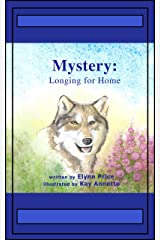 Mystery: Longing For Home (Nature's Garden Book 2) Kindle Edition