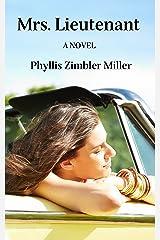 Mrs. Lieutenant: A Women's Friendship Novel Kindle Edition