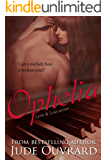 Love & Loss: Ophelia