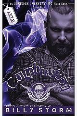 Combustion (An Ignition Infantry MC Heir Saga Book 1) Kindle Edition
