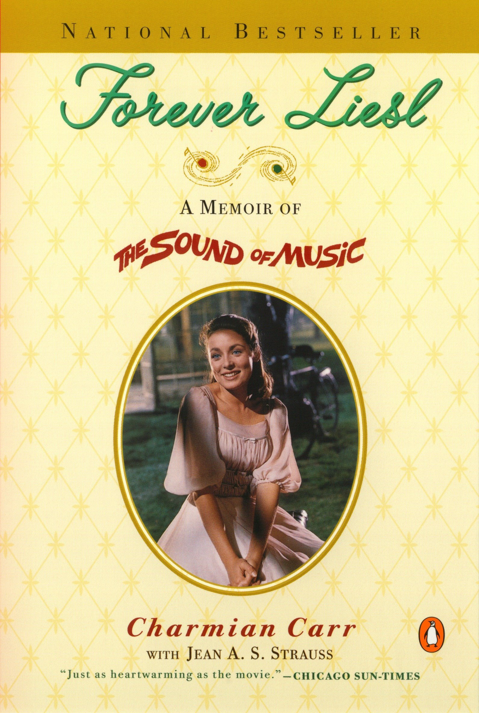 Forever Liesl: A Memoir of The Sound of Music PDF