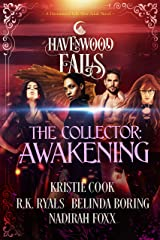 The Collector: Awakening (Havenwood Falls) Kindle Edition