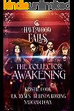 The Collector: Awakening (Havenwood Falls)