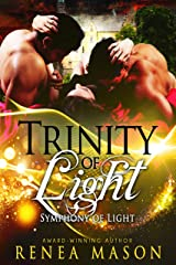 Trinity of Light: A Reverse Harem Paranormal Romance Series (Symphony of Light Book 5) Kindle Edition