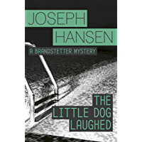 The Little Dog Laughed: Dave Brandstetter Investigation 8 (English Edition)