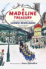 A Madeline Treasury: The Original Stories by Ludwig Bemelmans Hardcover