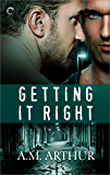 Getting It Right (The Restoration Series)