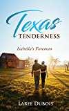 Texas Tenderness: Isabella's Foreman