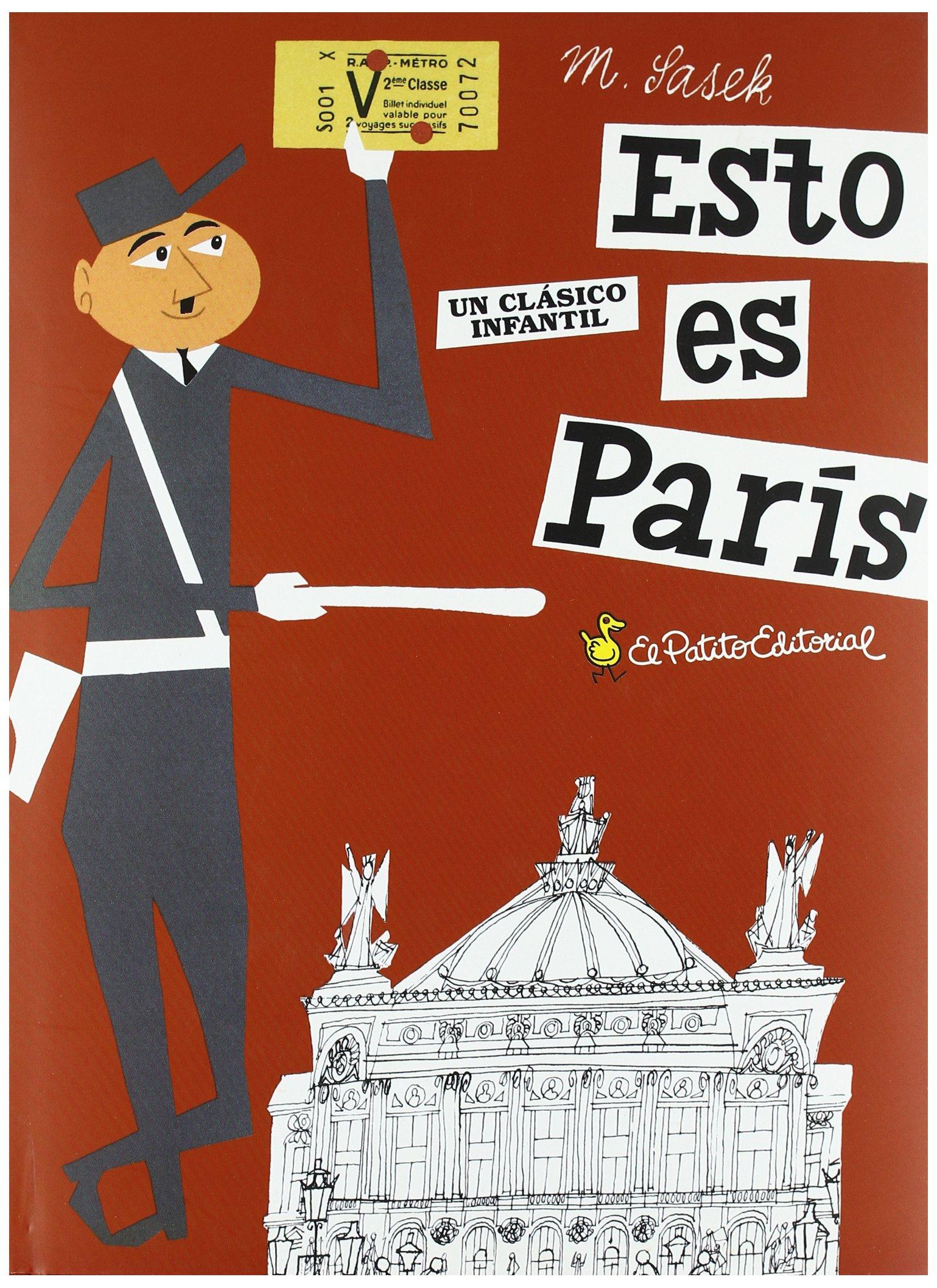 Esto es París: Amazon.es: Sasek, Miroslav: Libros