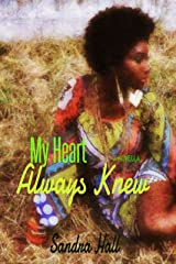 My Heart Always Knew Kindle Edition