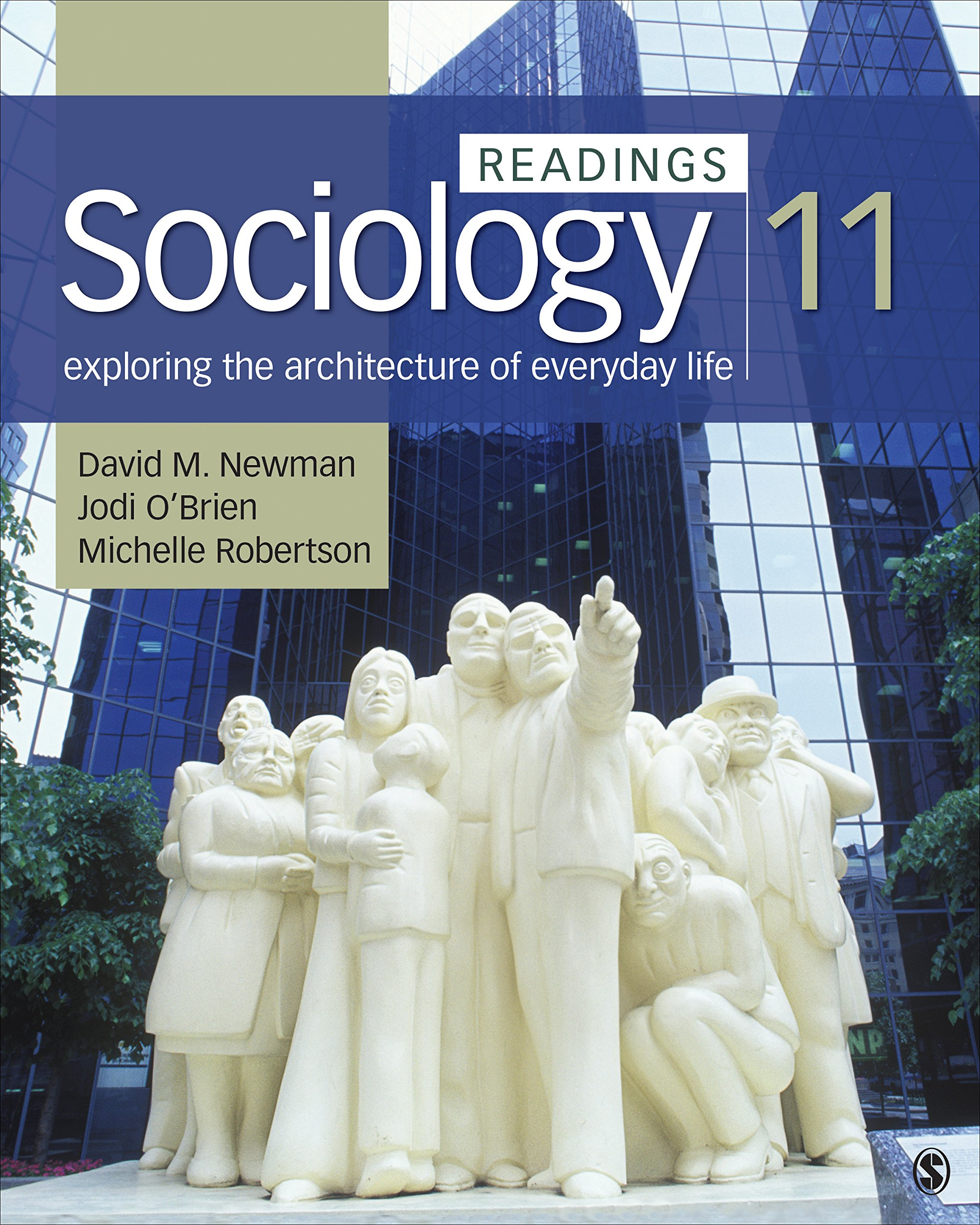 Sociology, Exploring the Architecture of Everyday Life: Readings by SAGE Publications, Inc