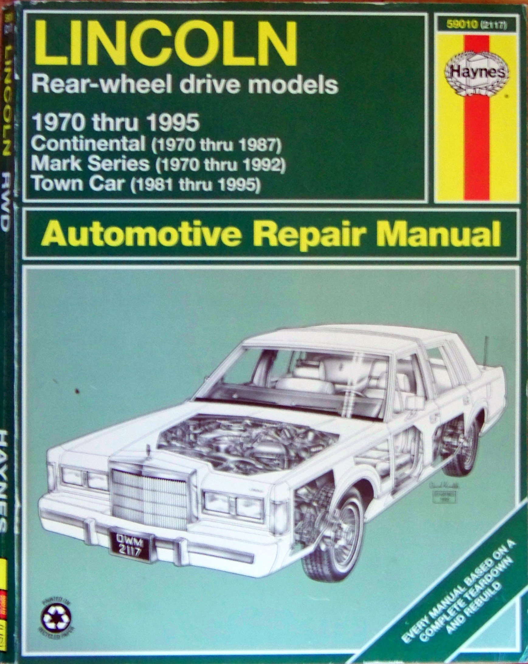 lincoln rear wheel drive automotive repair manual 1970 95 haynes rh amazon com 1985 Lincoln Town Car 1985 Lincoln Town Car