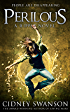 Perilous: A Ripple Novel (Ripple Series Book 7)