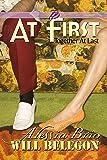 At First (ArtiFactual Book 5)