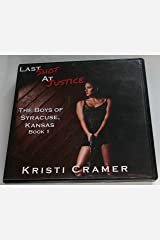 Last Shot At Justice, The Boys Of Syracuse, Kansas Book 1 CD by Kristi Cramer Audio CD