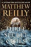 The Three Secret Cities (Jack West, Jr.)