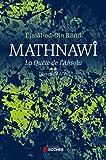 Mathnawî, la quête de l'absolu: Tome 2, Livres IV à VI