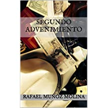 Segundo Advenimiento (Spanish Edition) Sep 4, 2014