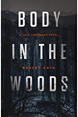 Body in the Woods: A Jack Ludefance Novel Kindle Edition