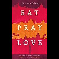 Eat, Pray, Love (Bloomsbury Berlin) (German Edition)