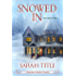 Snowed In (Southern Comfort)