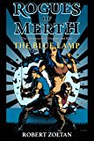 The Blue Lamp: The Adventures of Dareon and Blue (Rogues of Merth Book 0)