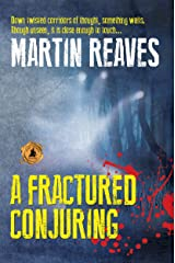 A Fractured Conjuring Kindle Edition