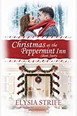 Christmas at the Peppermint Inn: A Short and Sweet Holiday Romance Kindle Edition