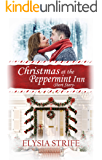 Christmas at the Peppermint Inn: A Short and Sweet Holiday Romance