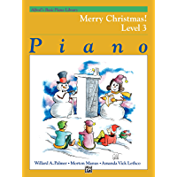 Alfred's Basic Piano Library, Merry Christmas! Book 3: Learn How to Play Piano with this Esteemed Method book cover