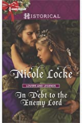 In Debt to the Enemy Lord (Lovers and Legends) Kindle Edition