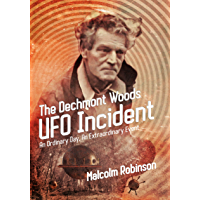 The Dechmont Woods UFO Incident (An Ordinary Day, An Extraordinary Event)