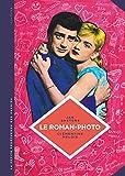 La petite Bédéthèque des Savoirs - tome 26 - Le roman-photo. Un genre entre hier et demain.