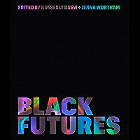 Black Futures (English Edition)