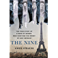 The Nine: The True Story of a Band of Women Who Survived the Worst of Nazi Germany (English Edition)