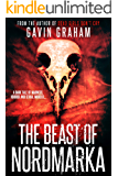The Beast of Nordmarka: A horror story for the tormented soul (Short Stories)