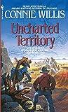 Uncharted Territory: A Novel