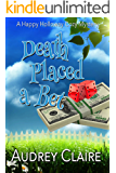 Death Placed a Bet (Happy Holloway Mystery Book 4)